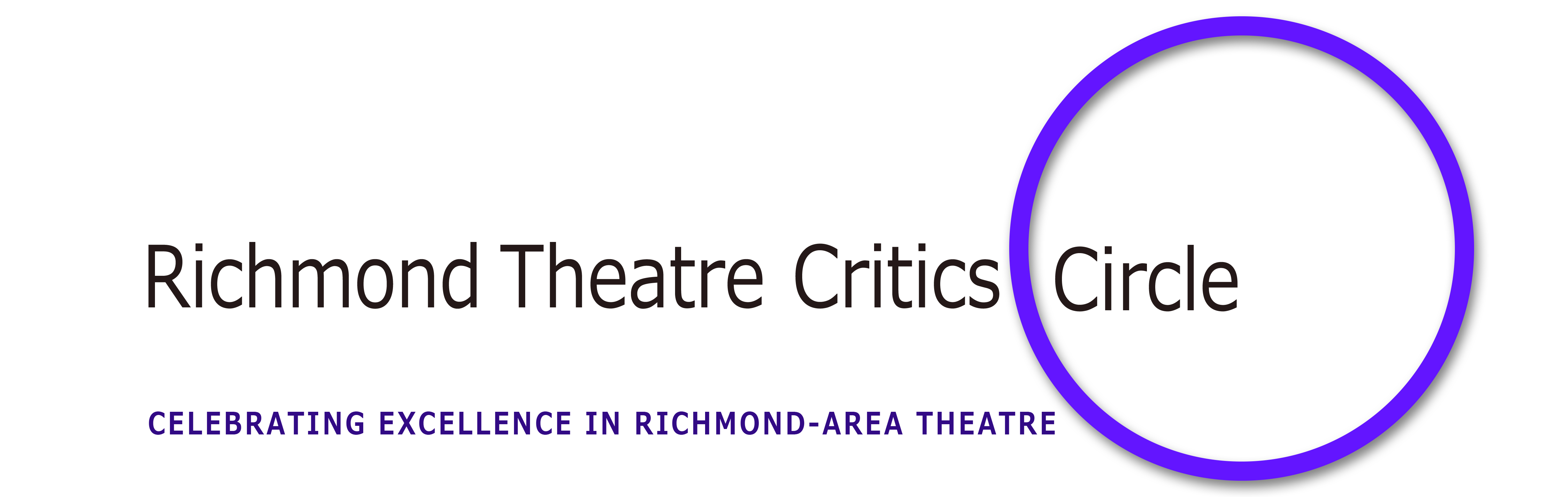 CELEBRATING EXCELLENCE IN RICHMOND-AREA THEATRE